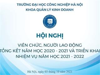 Hội nghị viên chức, người lao động, tổng kết năm học 2020-2021 và triển khai phương hướng, nhiệm vụ năm học 2021-2022
